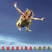 Play & Download Loca by Shakira | Napster