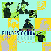 Play & Download La Catalina by Eliades Ochoa | Napster