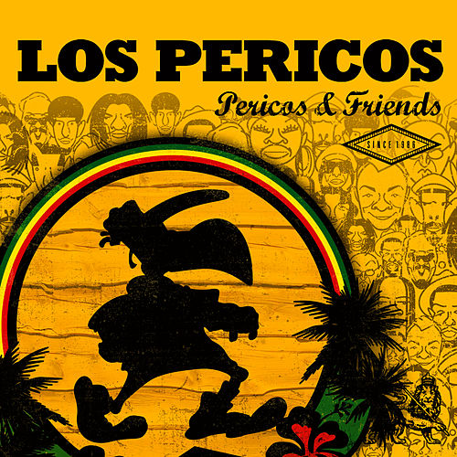 Play & Download Pericos & Friends by Los Pericos | Napster