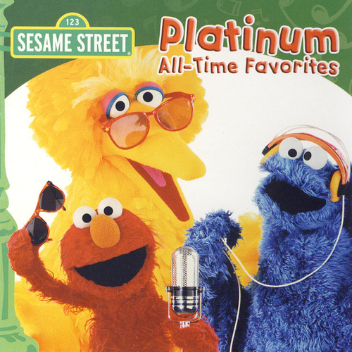 Sesame Street: Platinum All-Time Favorites by Various Artists