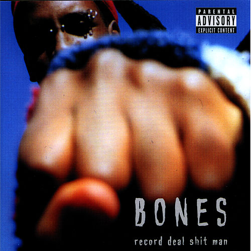 Play & Download Record Deal Shit Man by The Bones | Napster