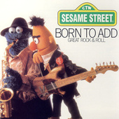 Play & Download Sesame Street: Born to Add by Various Artists | Napster