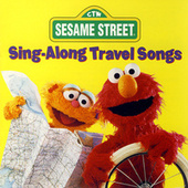 Play & Download Sesame Street: Sing-Along Travel Songs by Various Artists | Napster