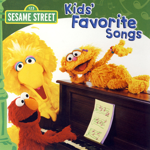 Play & Download Sesame Street: Kids' Favorite Songs by Various Artists | Napster