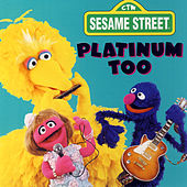 Play & Download Sesame Street: Platinum Too, Vol. 1 by Various Artists | Napster