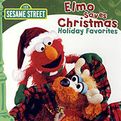 Play & Download Sesame Street: Elmo Saves Christmas by Various Artists | Napster