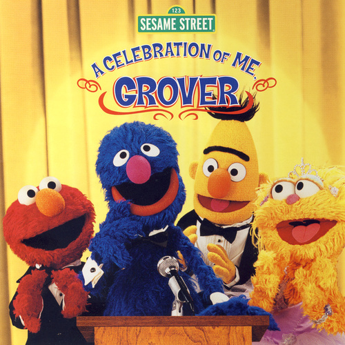 Sesame Street: A Celebration of Me, Grover by Various Artists