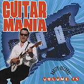 Play & Download Guitar Mania 15 by Various Artists | Napster