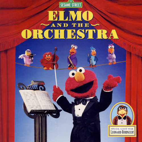 Play & Download Sesame Street: Elmo and the Orchestra, Vol. 1 by Various Artists | Napster