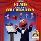 Sesame Street: Elmo and the Orchestra, Vol. 2 by Elmo and Sesame Street Muppet Performers