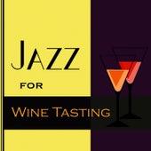 Jazz For Wine Tasting by Jazz for Wine Tasting