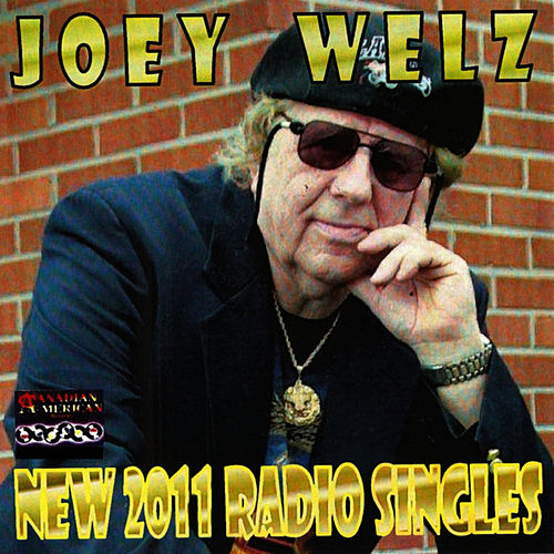Play & Download New 2011 Radio Singles by Joey Welz | Napster