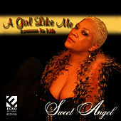 Play & Download A Girl Like Me by Sweet Angel | Napster