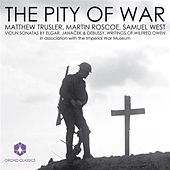 Play & Download Violin Recital: Trusler, Matthew - Elgar, E. / Janacek, L. / Debussy, C. / Owen, W.: Letters and Poems (The Pity of War) by Various Artists | Napster
