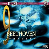 Play & Download Beethoven: Symphony No. 9 / Leonore Overture No. 3 by Various Artists | Napster
