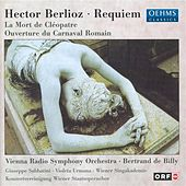Play & Download Berlioz, H.: Grande Messe Des Morts / La Mort De Cleopatre / Le Carnaval Romain by Various Artists | Napster