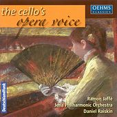 Cello Concert: Jaffe, Ramon – Verdi, G. / Weber, C.M. Von / Strauss, R. / Rossini, G. / Strauss Ii / Auber, D.F. by Various Artists