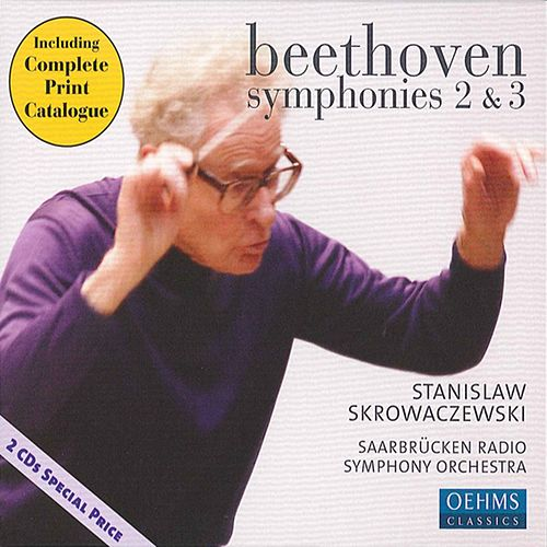 Play & Download Beethoven, L. van: Symphonies Nos. 2 and 3,