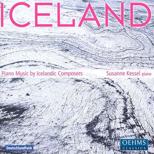 Play & Download Piano Music - Sigurbjornsson, T. / Ingolfsson, A. / Tomasson, H. / Sveinsson, A. / Urbancic, V. / Vidar, J. / Hallgrimsson, H. by Susanne Kessel | Napster