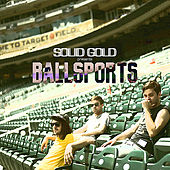Take Me Out To the Ballgame by Solid Gold