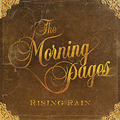 Play & Download Rising Rain by The Morning Pages | Napster