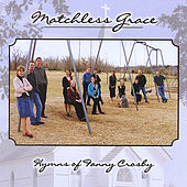 Play & Download Hymns of Fanny Crosby by Matchless Grace | Napster