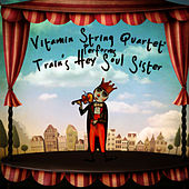 Play & Download Vitamin String Quartet Performs Train's