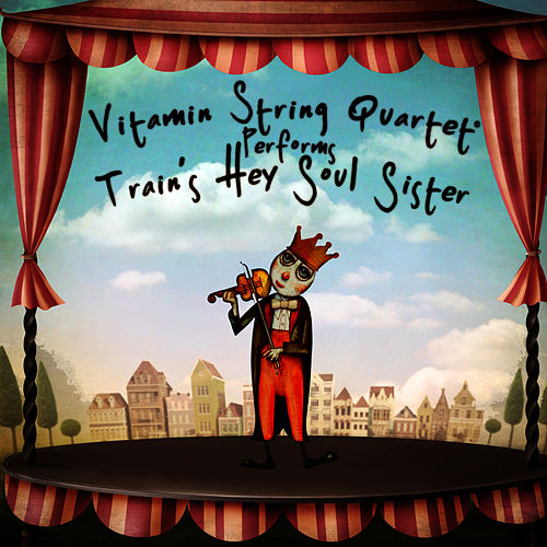 Play & Download Vitamin String Quartet Performs Train's 'Hey, Soul Sister' - EP by Vitamin String Quartet | Napster