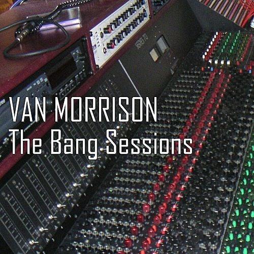 The Bang Sessions von Van Morrison