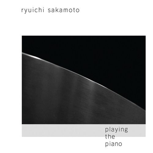 Play & Download Playing The Piano - US Version by Ryuichi Sakamoto | Napster