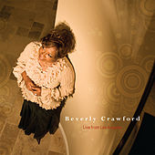 Play & Download Live from Los Angeles by Beverly Crawford | Napster