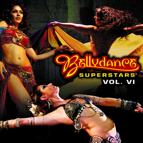 Play & Download Bellydance Superstars Volume VI by Various Artists | Napster