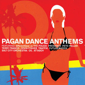 Pagan Dance Anthems by Various Artists