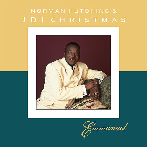 Play & Download Emmanuel by Norman Hutchins | Napster
