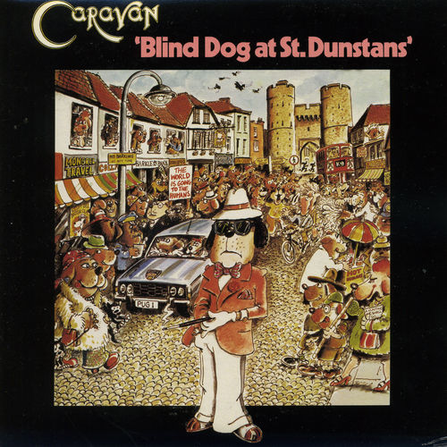 Play & Download Blind Dog at St.Dunstans by Caravan | Napster