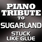 Stuck Like Glue - Single by Piano Tribute Players