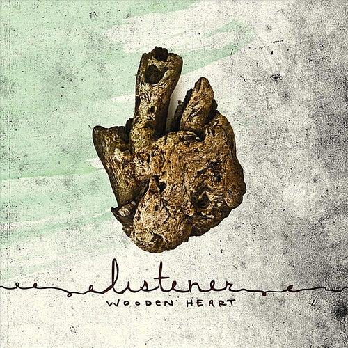 Wooden Heart by Listener