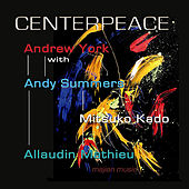 Play & Download Centerpeace by Andrew York | Napster