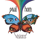 Play & Download Visions by Paul Horn | Napster