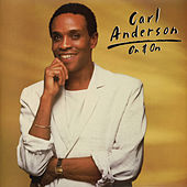 Play & Download On & On by Carl Anderson | Napster