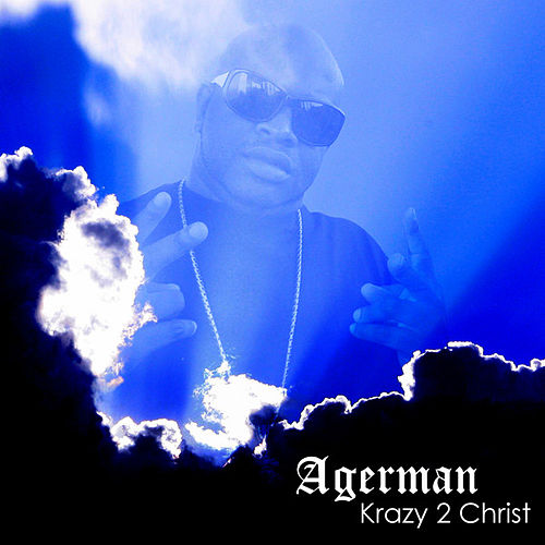 Krazy 2 Christ by Agerman (of 3xkrazy)