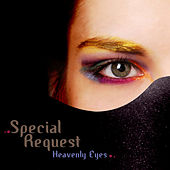 Play & Download Heavenly Eyes by Special Request | Napster