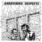 Play & Download Barricaded Suspects by Various Artists | Napster