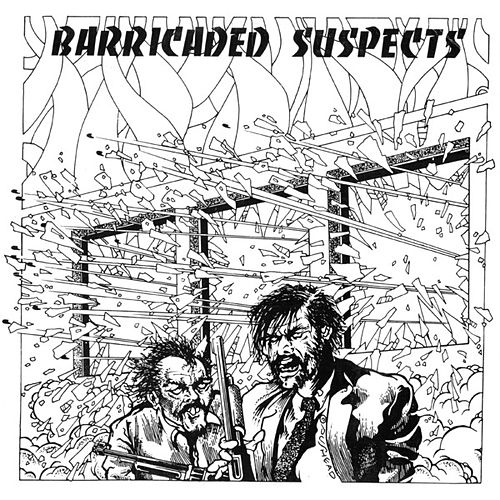 Barricaded Suspects by Various Artists