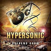 Overend Show by Hypersonic