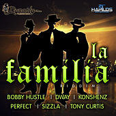 La Familia Riddim von Various Artists