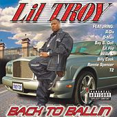 Play & Download Back To Ballin' by Lil' Troy | Napster