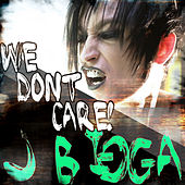 Play & Download We Don't Care by J Bigga | Napster