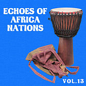 Echoes of Afrikan Nations vol.13 by Various Artists