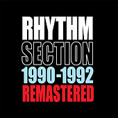 Play & Download 1990-1992 Remastered by The Rhythm Section | Napster